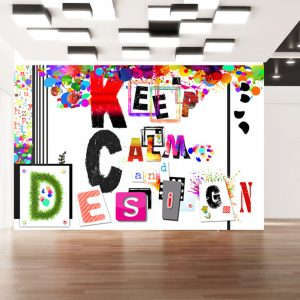 Fototapeet - Keep Calm and Design